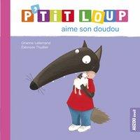 Babyboek P'tit Loup aime son doudou