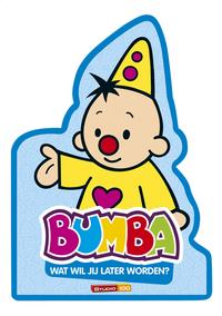 Livre pour bébé Bumba Wat wil je later worden?