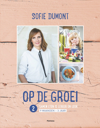 Boek Op de groei 2. Samen eten is lekker en leuk - Sofie Dumont