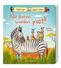 Livre Alle dieren worden groot! NL
