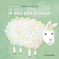Livre pour bébé Ik ben geen boek, ik ben een schaap NL