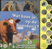 Livre pour bébé Wat hoor je op de boerderij?