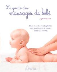 Livre Le guide des massages de bébé - Sophie Dumoutet