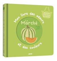 Babyboek Mon livre des odeurs et des couleurs Le Marché