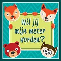 Minimou Sticker Foxes Wil jij mijn meter worden?