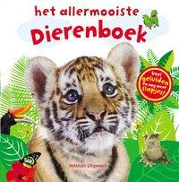 Livre pour bébé Het allermooiste dierenboek