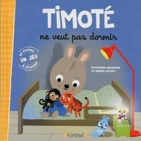 Livre Timoté ne veut pas dormir - Emmanuelle Massonaud
