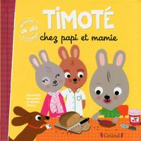 Boek Timoté chez papi et mamie - Emmanuelle Massonaud FR