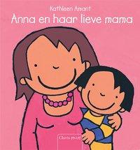 Anna en haar lieve mama - Kathleen Amant NL