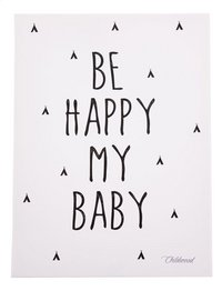 Childwood by Childhome Canvas 30 x 40 cm Be happy my baby