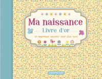 Babydagboek Ma naissance, livre d'or