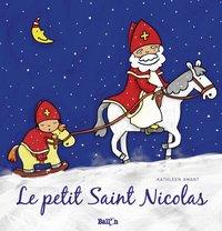 Le petit Saint-Nicolas - Kathleen Amant-Avant