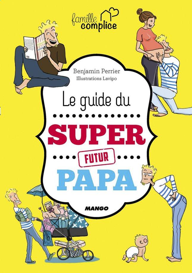 Image pour Livre Le guide du super papa - Benjamin Perrier à partir de Dreambaby