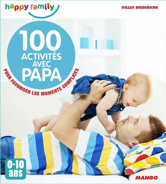 Image pour Livre 100 activités avec Papa - Gilles Diederichs à partir de Dreambaby