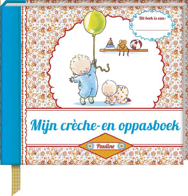 Afbeelding van Babydagboek Mijn crèche- en oppasboek from Dreambaby