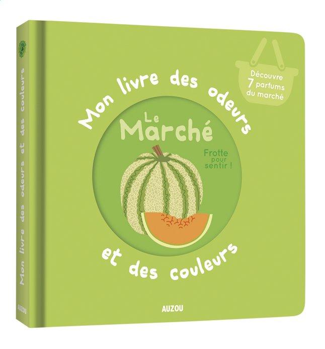 Livre Pour Bebe Mon Livre Des Odeurs Et Des Couleurs Le Marche