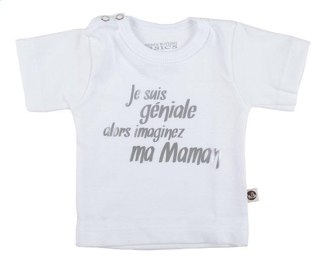 Afbeelding van Wooden Buttons T-shirt met korte mouwen Je suis géniale alors imaginez ma maman wit maat 62/68 from Dreambaby