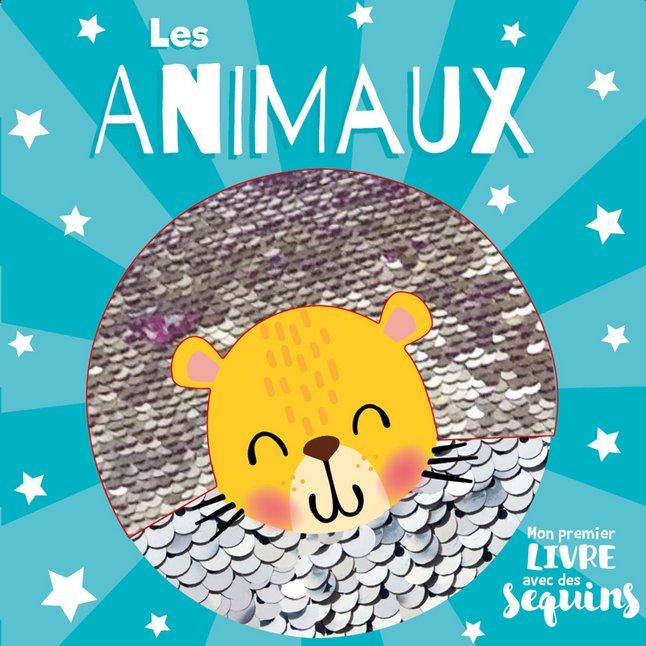 Livre Pour Bebe Mon 1er Livre Avec Des Sequins Les Animaux